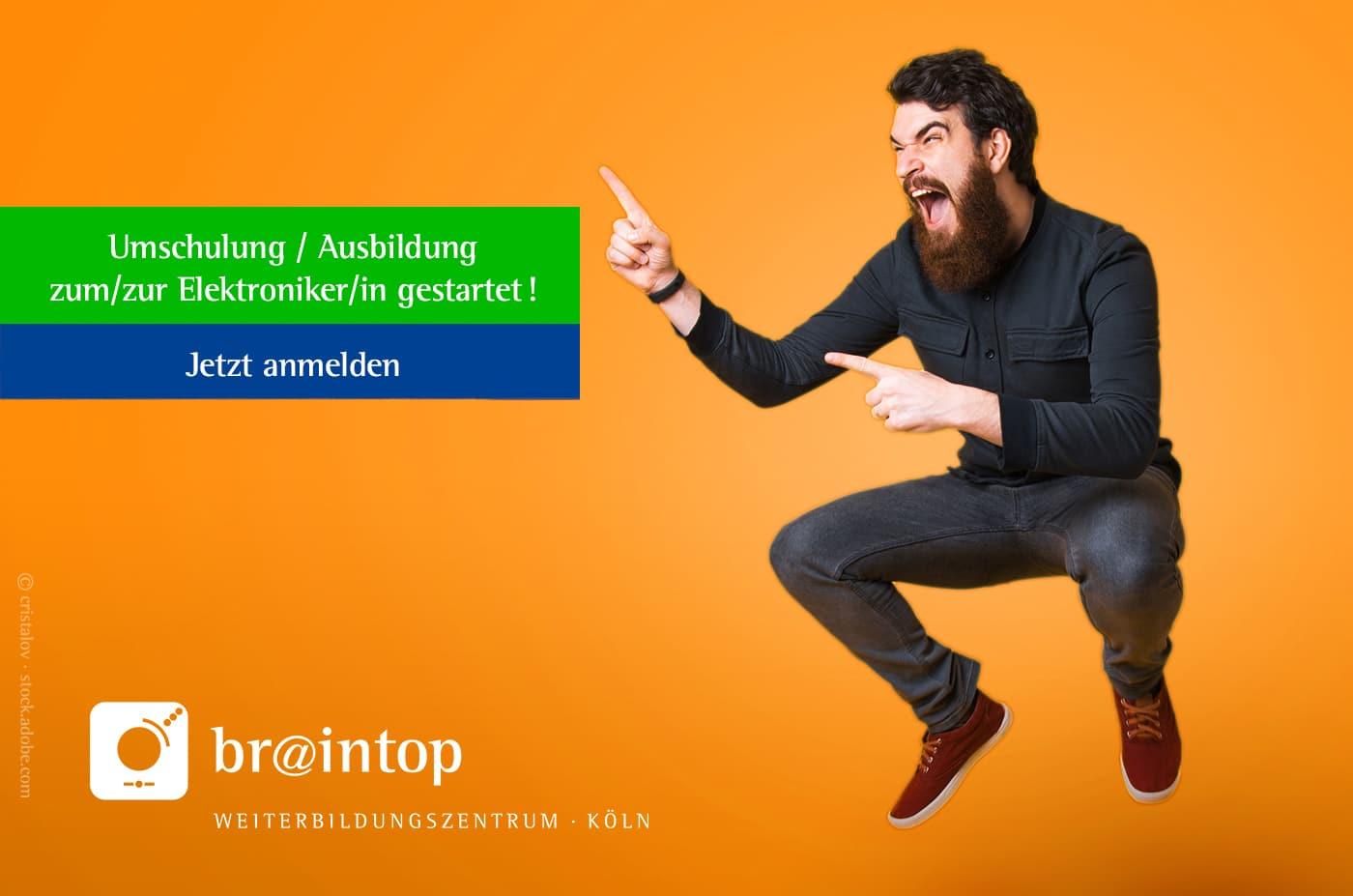 Weiterbildung Zentrum Köln · BRAINTOP Umschulung Ausbildung > Elektroniker